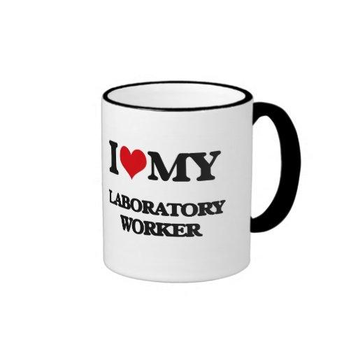 I love my Laboratory Worker Coffee Mugs