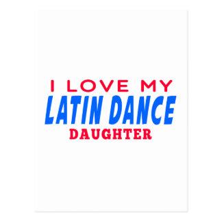 I Love My Latin Dance Daughter Postcards