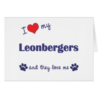 I Love My Leonbergers (Multiple Dogs) Card