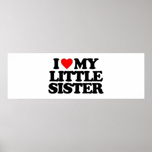 I LOVE MY LITTLE SISTER PRINT