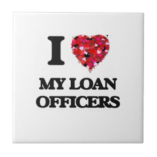 I Love My Loan Officers Small Square Tile