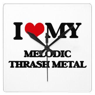 I Love My MELODIC THRASH METAL Square Wallclock
