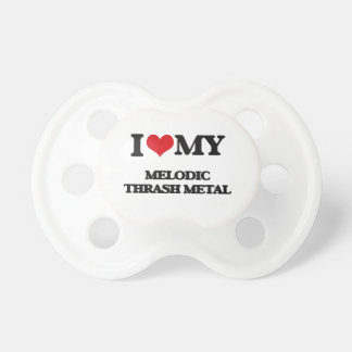 I Love My MELODIC THRASH METAL BooginHead Pacifier