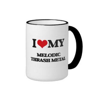 I Love My MELODIC THRASH METAL Mug