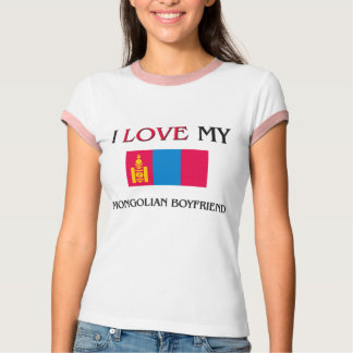 I Love My Mongolian Boyfriend T-Shirt