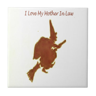 I love my mother in law tile