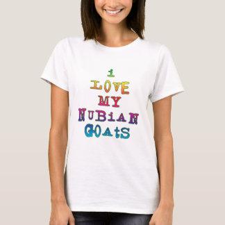 I Love My Nubian Goats T-Shirt