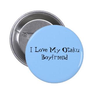 I Love My Otaku Boyfriend 6 Cm Round Badge