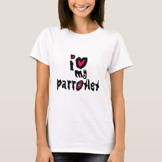 I Love My Parrotlet T-Shirt