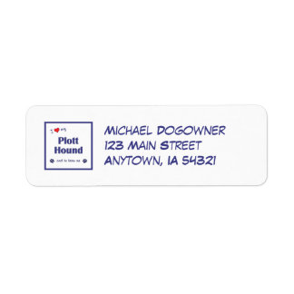 I Love My Plott Hound (Male Dog) Return Address Label