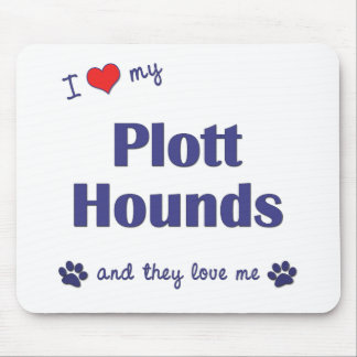 I Love My Plott Hounds (Multiple Dogs) Mouse Pad