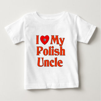 I Love My Polish Uncle Baby T-Shirt
