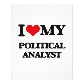 I love my Political Analyst Full Color Flyer