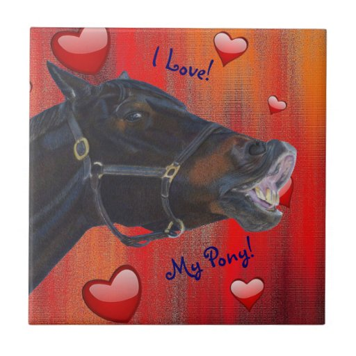I Love My Pony! Cute Equestrian Ceramic Tile