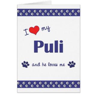 I Love My Puli (Male Dog) Card