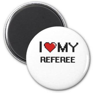 I love my Referee 6 Cm Round Magnet