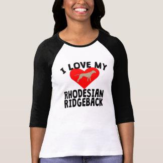I Love My Rhodesian Ridgeback T Shirt