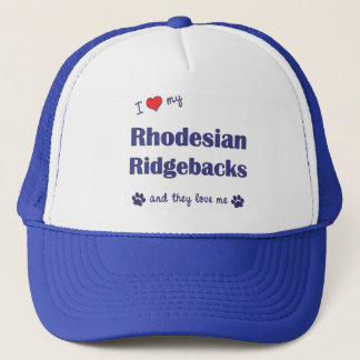 I Love My Rhodesian Ridgebacks (Multiple Dogs) Trucker Hat