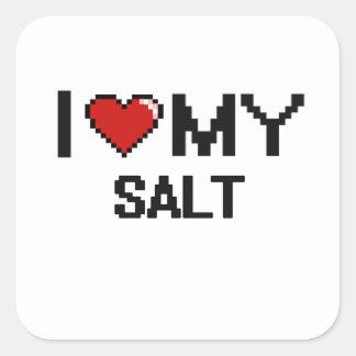 I Love My Salt Digital design Square Sticker