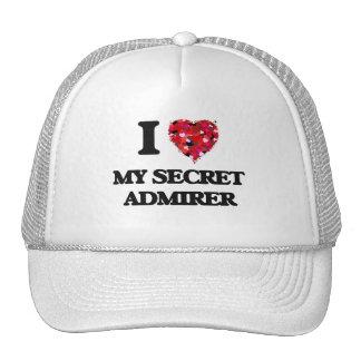 I love My Secret Admirer Cap