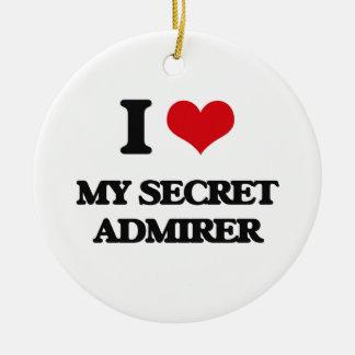 I love My Secret Admirer Round Ceramic Ornament