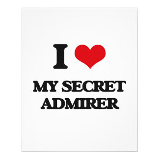 "I love My Secret Admirer 4.5"" X 5.6"" Flyer"