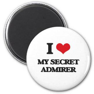 I love My Secret Admirer 2 Inch Round Magnet