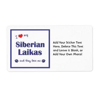 I Love My Siberian Laikas (Multiple Dogs) Shipping Label