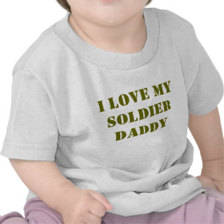 I Love My Soldier Daddy Baby Tee