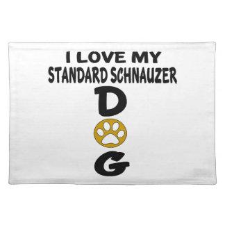 I Love My Standard Schnauzer Dog Designs Placemat
