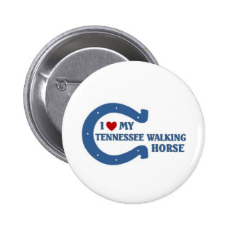 I love my Tennessee walking horse Pinback Button