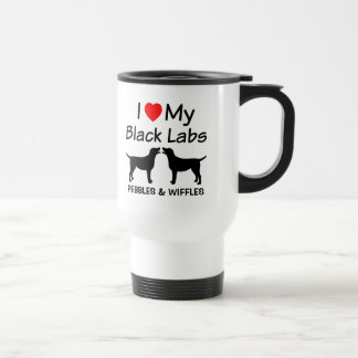 I Love My TWO Black Labs Travel Mug