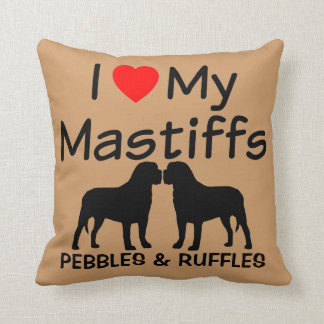 I Love My Two Mastiff Dogs Pillow