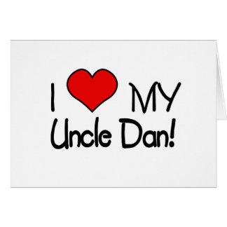 I Love My Uncle Dan! Card
