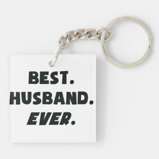 I Love My Worlds Best Husband Ever Double-Sided Square Acrylic Key Ring