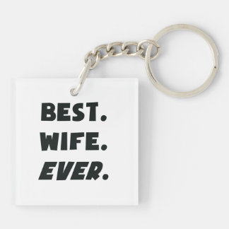 I Love My Worlds Best Wife Ever Double-Sided Square Acrylic Key Ring