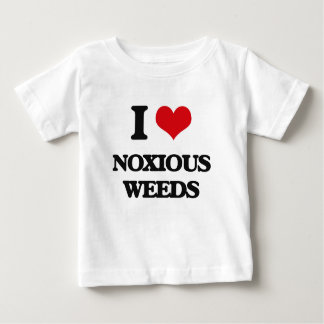 I Love Noxious Weeds T Shirts