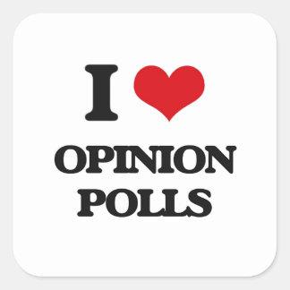 I Love Opinion Polls Square Sticker