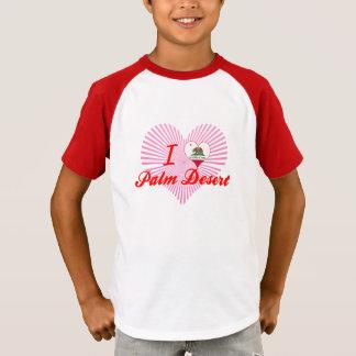 I Love Palm Desert, California T-Shirt