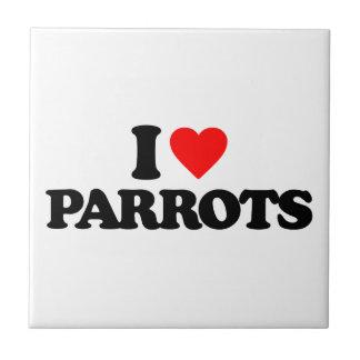 I LOVE PARROTS TILES