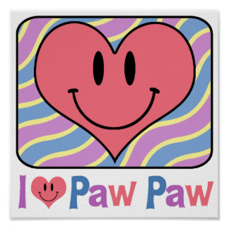 I Love Paw Paw Posters