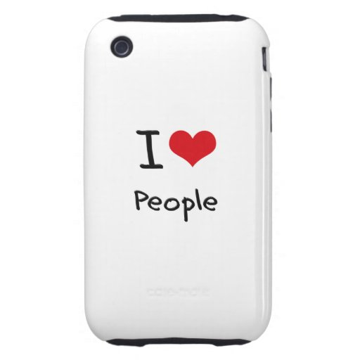 I love People iPhone 3 Tough Covers