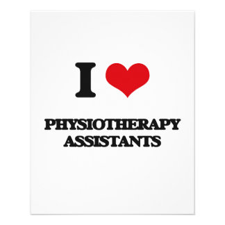 I love Physiotherapy Assistants Custom Flyer