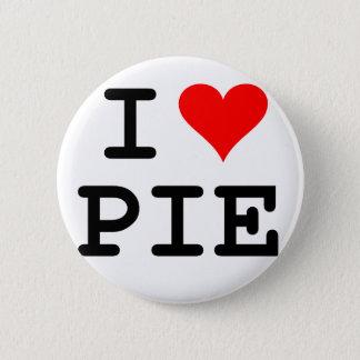 I love pie (black lettering) 6 cm round badge
