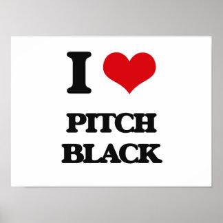 I Love Pitch Black Poster