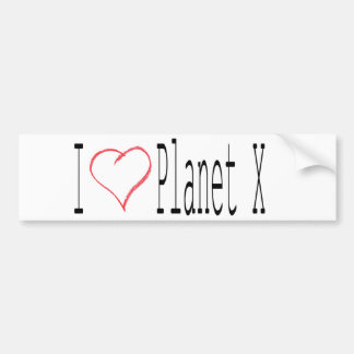 I Love Planet X Bumper Sticker