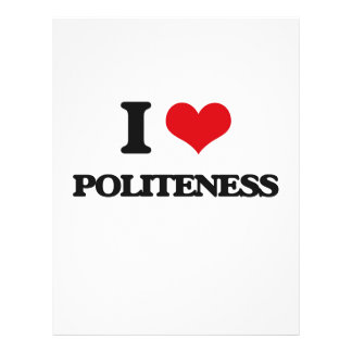 I Love Politeness Flyers