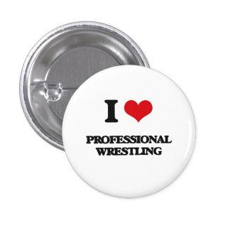 I Love Professional Wrestling Pinback Buttons