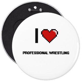 I Love Professional Wrestling Digital Retro Design 6 Cm Round Badge
