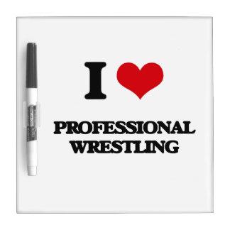 I Love Professional Wrestling Dry-Erase Board